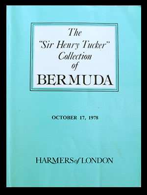 "1978 The ""Sir Henry Tucker"" Collection of Bermuda, Part One"
