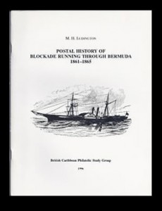 1996 Postal History of Blockade Running Through Bermuda 1861-1865